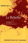 MONGO BETI, DJIFFACK André (édité par) - Le rebelle. Tome 1.