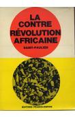 SAINT-PAULIEN - La contre révolution africaine