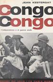 KESTERGAT Jean - Congo Congo. De l'Indépendance à la guerre civile