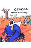 NIANG Babacar(Textes), JOLIVET Joëlle (dessins) - Sénégal. Retour d'un immigré