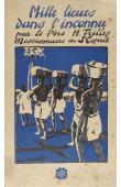 TRILLES R.P. - Mille lieues dans l'inconnu. En pleine forêt équatoriale chez les Fang anthropophages (édition 1935)