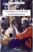 Les Amitiés Franco-Burkinabè - Traditions et modernité au Burkina Faso