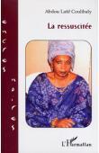 COULIBALY Abdou Latif - La ressuscitée