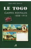 DAVID Philippe - Le Togo. Cartes postales 1888-1914