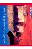 CHANTEAU S. (éditeur) - Atlas de la peste à Madagascar