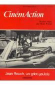 CINEMACTION 17, PREDAL René (dossier réuni par) - Jean Rouch, un griot gaulois