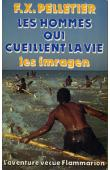 PELLETIER François-Xavier - Les hommes qui cueillent la vie: les Imraguen