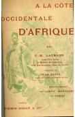 LAUMANN E.-M. - A la Côte Occidentale d'Afrique. Journal de bord