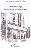De Matam, Sénégal à Noisy-Le-Sec, Seine-Saint-Denis