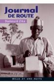 DAMOURE ZIKA, DUSSERT Eric, ROUCH Jean - Journal de route