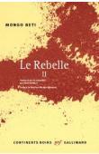 MONGO BETI, DJIFFACK André (édité par) - Le rebelle. Tome 2.