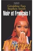 FAES Géraldine, SMITH Stephen - Noir et Français !
