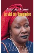 TRAORE Aminata Dramane - Le Viol de l'imaginaire (Nouvelle édition de 2012)