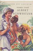 CHASSE Charles - Albert Schweitzer