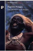 PERUGIA Paul del - Les derniers rois mages