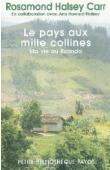 HALSEY CARR Rosamond, HOWARD HALSEY Ann (en collaboration avec) - Le Pays aux mille collines. Ma vie au Ruanda