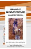 GRANIE Anne-Marie, GUETAT-BERNARD Hélène (sous la direction de) - Empreintes et inventivité des femmes dans le développement rural