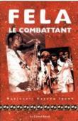IDOWU Mabinuori Kayode - Fela, le combattant
