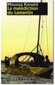 KONATE Moussa - Les enquêtes du commissaire Habib - Vol.1: La malédiction du lamantin