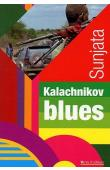 SUNJATA - Kalachnikov Blues