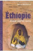BIERBAUM Bernd - Ethiopie. Entre ciel et terre