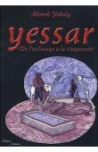 YEDALY Ahmed - Yessar. De l'esclavage à la citoyenneté