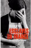 O'DY Sylvie - Esclaves en France