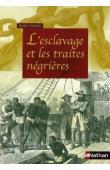 L'esclavage et les traites négrières