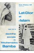 DIOP Bamba M'Bakhane (instituteur) - Lat-Dior et l'Islam suivi de La Doctrine sociale de Mouhamadou Bamba