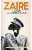 COMITE ZAIRE - Zaïre: le dossier de la recolonisation