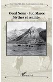 Ouest Saharien 06, JOUMANI Ahmed - Oued Noun - Sud Maroc. Mythes et réalités