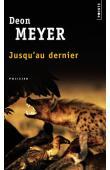 MEYER Déon - Jusqu'au dernier