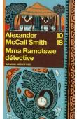 McCALL SMITH Alexander - Mma Ramotswe détective (édition 2006)