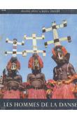 HUET Michel, KEITA Fodeba - Les hommes de la danse