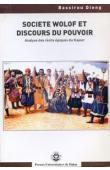 Société wolof et discours du pouvoir. Analyse des récits épiques du Kajoor