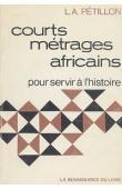Courts métrages africains pour servir à l'histoire
