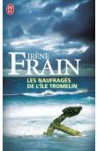 FRAIN Irène - Les naufragés de l'île Tromelin