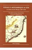 MOCQUET Jean - Voyage à Mozambique & Goa. La relation de Jean Mocquet (1607-1610)