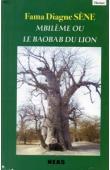 SENE Fama Diagne - Mbilème ou le baobab du lion