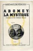 PREVAUDEAU Marie-Madeleine - Abomey la mystique
