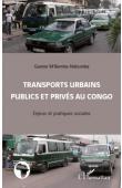 M'BEMBA-NDOUMBA Gaston - Transports urbains publics et privés au Congo. Enjeux et pratiques sociales