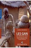 BOGNOLO Daniela - Les Gan du Burkina Faso