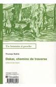 ROTHE Thomas - Dakar, chemins de traverse