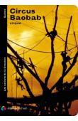 BAILLY Olivier - Circus Baobab, cirque