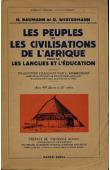 BAUMANN Hermann, WESTERMANN Diedrich - Les peuples et les civilisations de l'Afrique. Suivi de: Les langues et l'éducation
