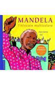 SERRES Alain, ZAÜ  - Mandela, l'Africain multicolore. Edition hommage avec un poster