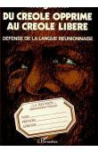 GAUVIN Axel - Du créole opprimé au créole libéré. Défense de la langue réunionnaise