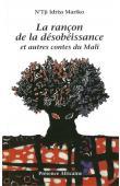 MARIKO N'Tji Idriss - La rançon de la désobéissance et autres contes du Mali