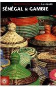 Guide culturel. Sénégal & Gambie - (Bibliothèque du voyageur) Gallimard 2010