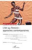 Africultures 85 - L'art au féminin: approches contemporaines